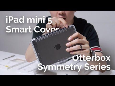 iPad mini 5 : Smart Cover & Otterbox Symmetry Series