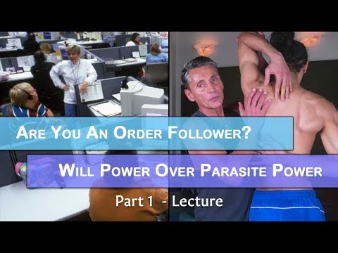 Are You an Order Follower? Will Power Over Parasite Power Part 1 | Dr. Robert Cassar