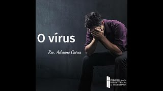 O vírus