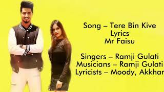 Tere Bin Kive Lyrics Official Lyrics Ramji Gulati Lyrics Jannat Zubair & Mr Faisu Lyri