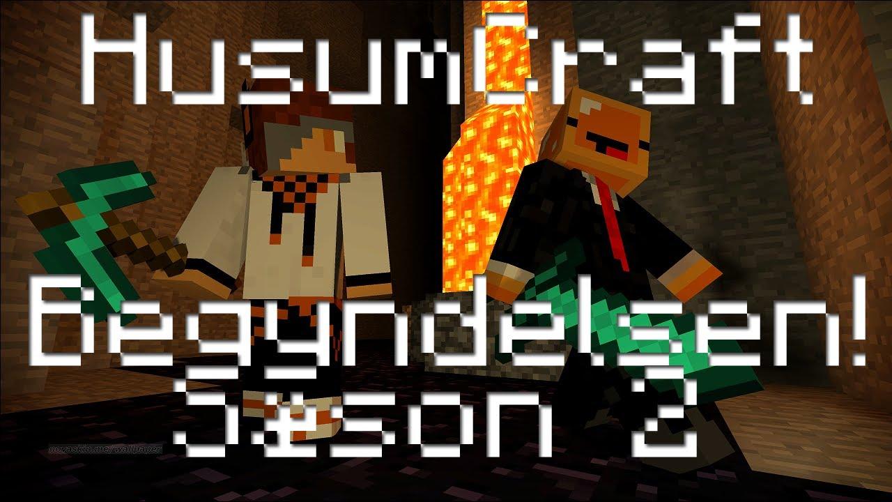 HusumCraft Sæson 2 - BEGYNDELSEN!