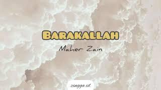 Download Maher Zain - Barakallah [Lirik & Terjemahan]