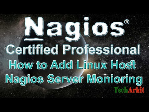 How To Add Linux Host Into Nagios Server Monitoring | Tech Arkit