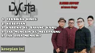 Download Lagu Dygta Paling Enak Didengar / Top Five Pop Indo / mix maxs