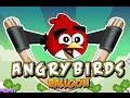 Angry Birds Ballon  Level 1-24 Walkthroug