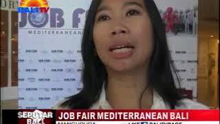 JOB FAIR MEDITERRANEAN BALI