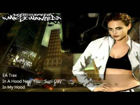 NFS Most Wanted OST: In A Hood Near You - Suni Clay