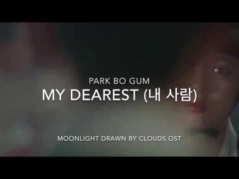 Park Bo Gum - My Dearest (내 사람) Lyrics (Moonlight Drawn by Clouds OST)