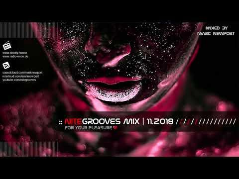 :: nitegrooves mix | Deep House, Deep Tech House, Melodic Techno  & Progressive House | 11/2018