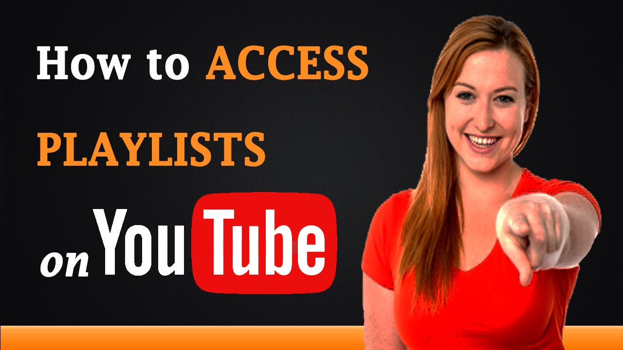 How To Access Playlist On Youtube Youtube
