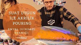 Pouring Efekt /Girdap tekniği - Fluid Art/Swirl Technique CADENCE ALL İN 1 by SUAT UYGUN
