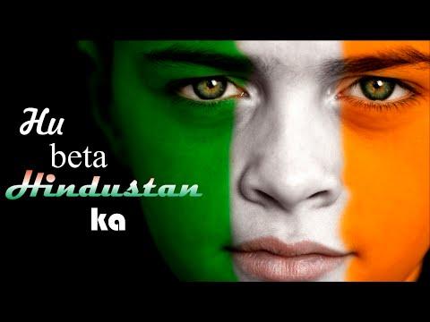 Hu Beta Hindustan Ka-New Best Patriotic Poem In Hindi