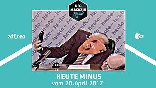 heute- vom 20. April 2017   NEO MAGAZIN ROYALE mit Jan Böhmermann - ZDFneo