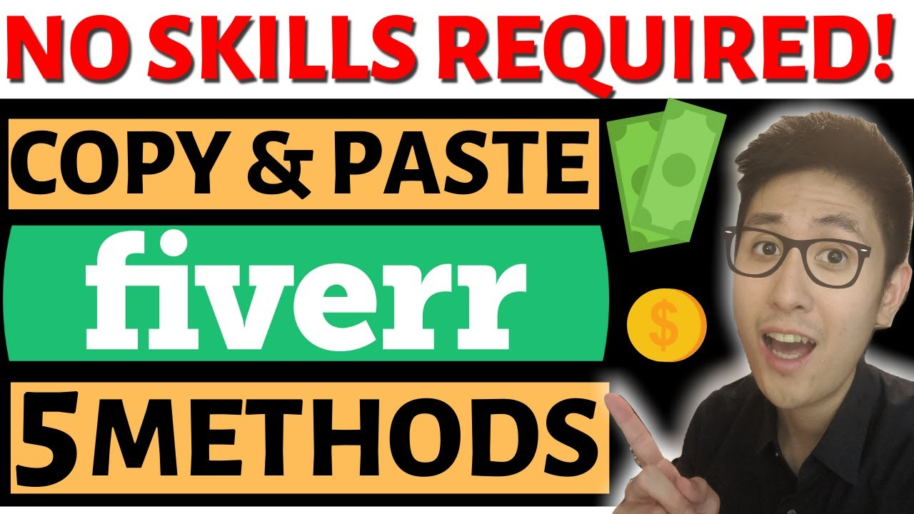 5 Methods to Make Money on Fiverr with NO SKILLS via COPY & PASTE (And How to RANK Any Gig HIGHER)