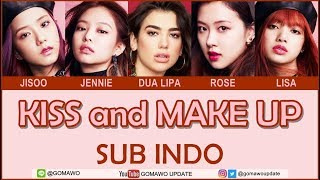 Easy Lyric DUA LIPA ft. BLACKPINK - KISS AND MAKE UP by GOMAWO [Indo Sub]