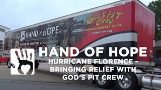 Hurricane Florence | Bringing Relief with God's Pit Crew