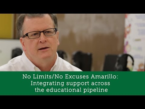 No Limits/No Excuses Amarillo: Integrating support across the educational pipeline