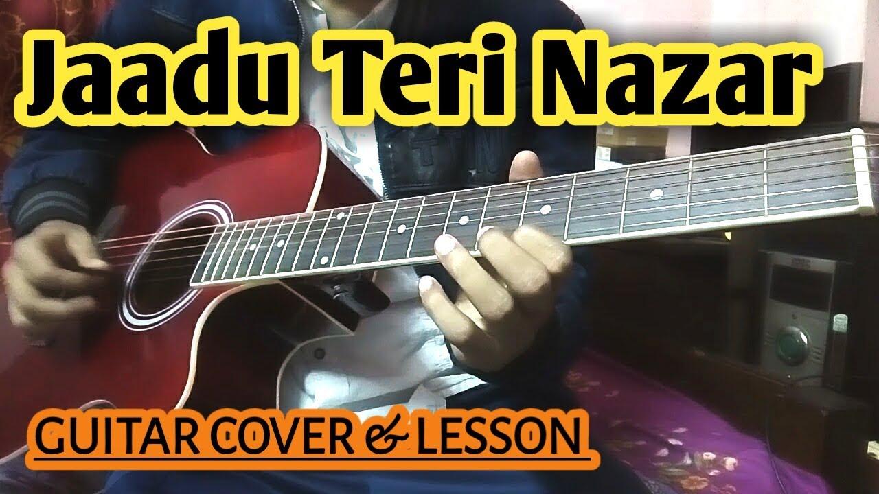 Jaadu Teri Nazar Guitar Chords Lesson with Cover - Darr