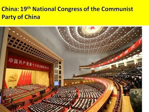 China: 19th National Congress of the Communist Party of China