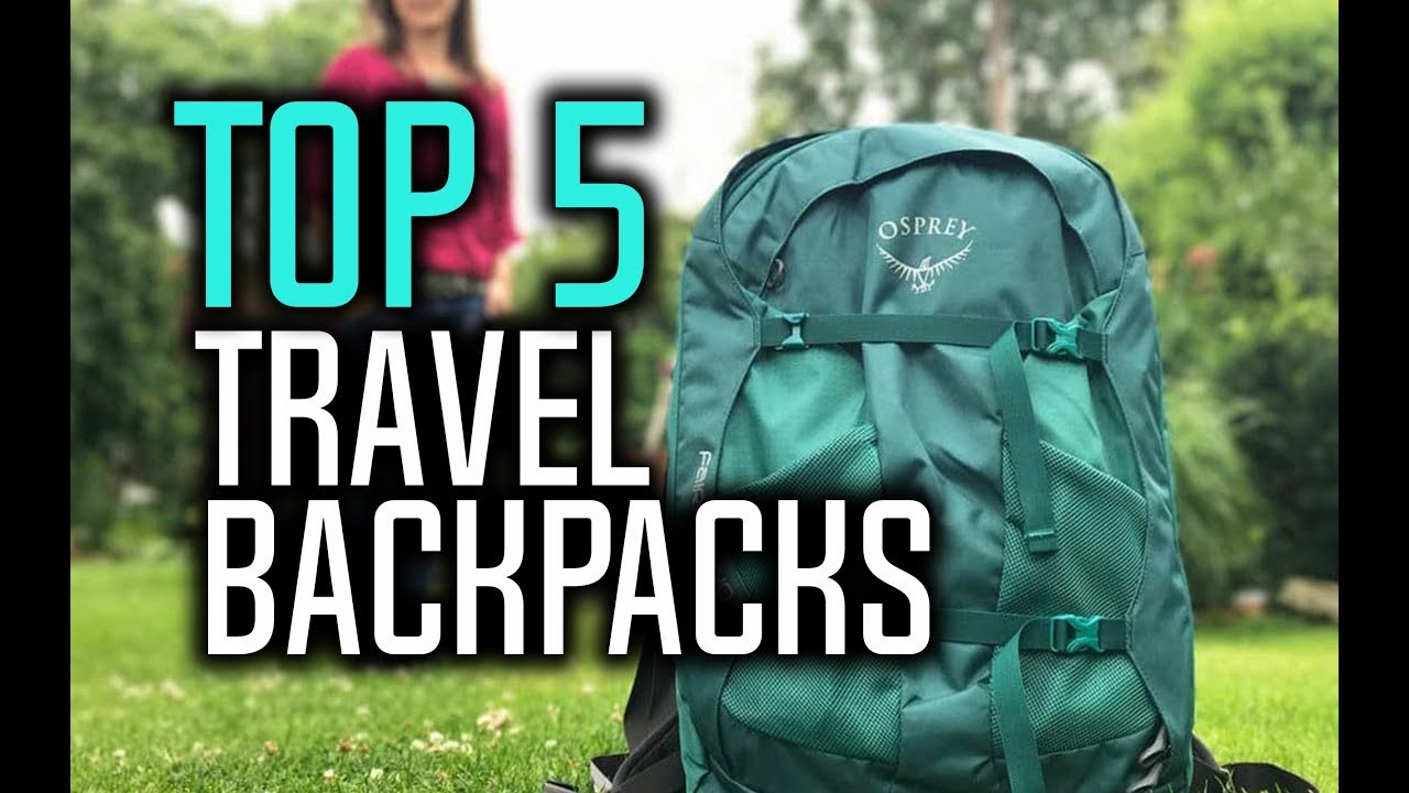 c99a2bc4d68 Best Travel Backpacks in 2018 - Which Is The Best Backpack For Traveling