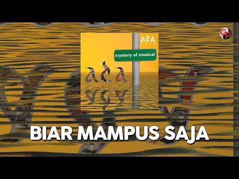 Ada Band - Biar Mampus Saja (Official Audio)