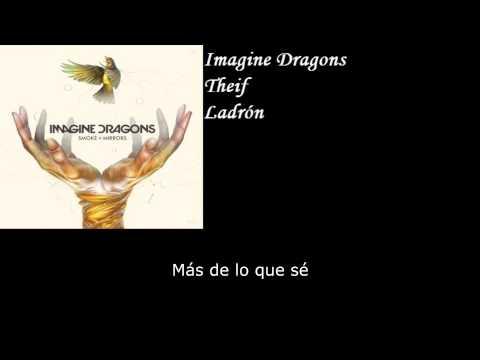 Imagine Dragons - Theif (Sub Español)