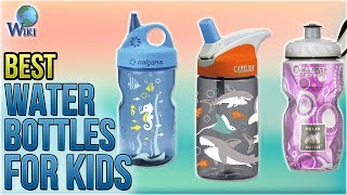 10 Best Water Bottles For Kids 2018