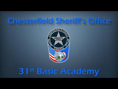 Chesterfield Sheriff's Office 31st Basic Academy