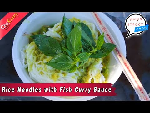 Rice Noodles With Fish Curry Sauce | Asian Steet Food