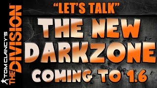 The Division | The New Darkzone Focus Coming to 1.6 (Part 1)