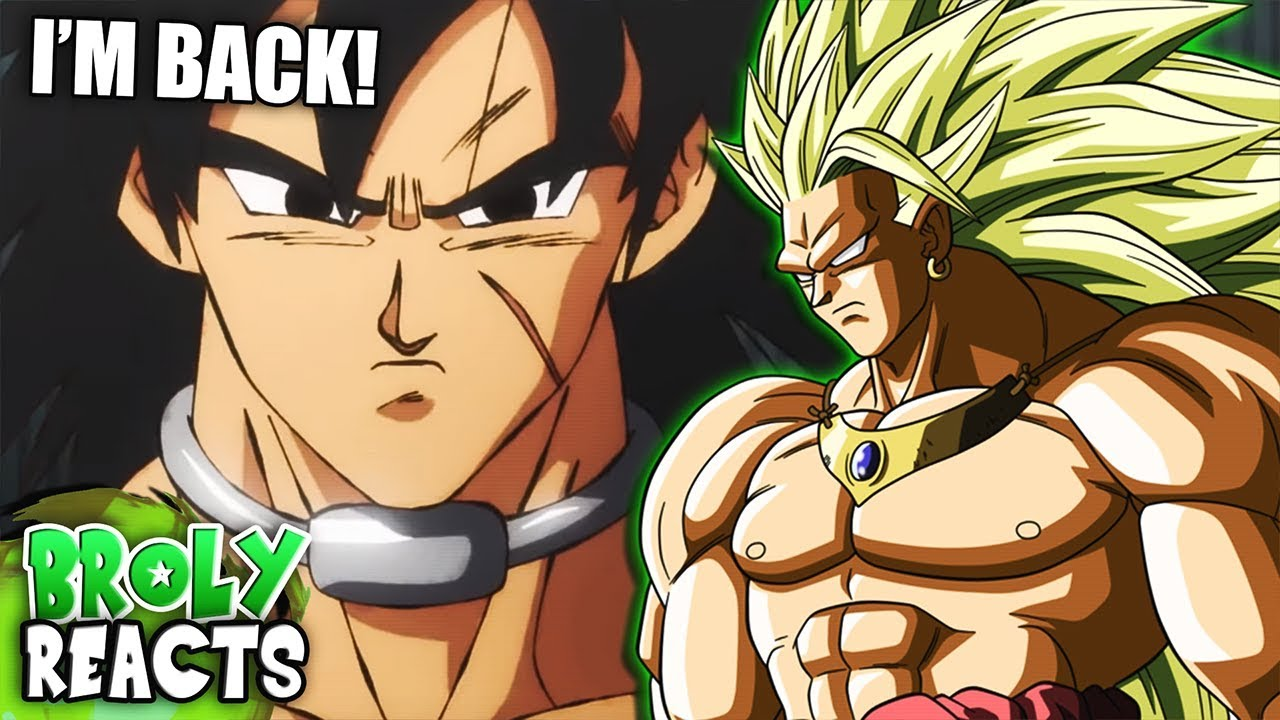 Broly Reacts To Dragon Ball Super Broly Movie Trailer English Dub Reveal