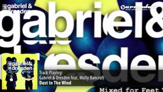Gabriel & Dresden feat. Molly Bancroft - Dust In The Wind (Original Mix)