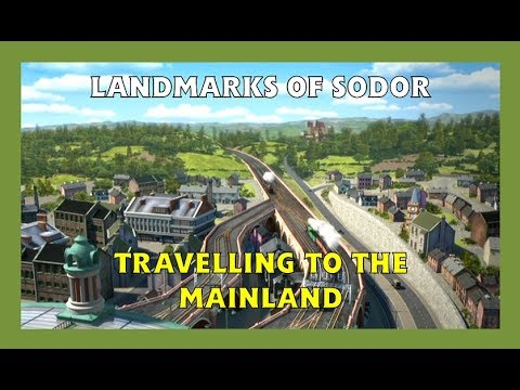 Landmarks of Sodor - Travelling to the Mainland - HD