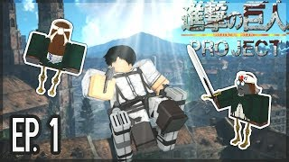 Attack on Titan : Project || Roblox || EP. 1 - Phase 1