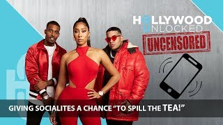 """Giving Socialites a Chance """"To Spill The Tea!"""" on Hollywood Unlocked [UNCENSORED]"""
