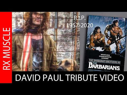 BARBARIAN BROTHER DAVID PAUL TRIBUTE