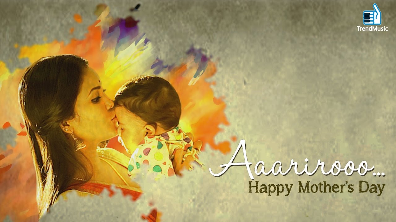 Aaarirooo Mother S Day Special Tamil Song Sreram Anand Kiran Kumar Trend Music Youtube