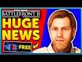 HUGE Star Wars Battlefront 2 News! FREE to PLAY Next Week!