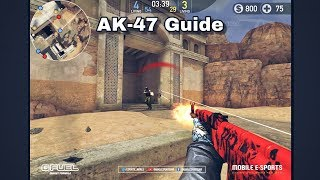 Forward Assault: AK-47 Guide - Episode 1