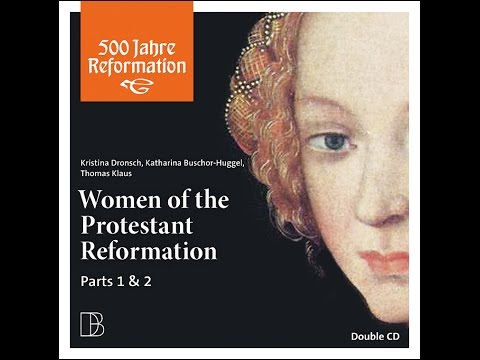 Introduction - Women of the Protestant Reformation