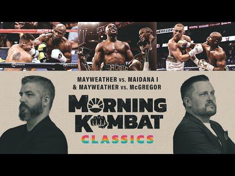 Mayweather Vs McGregor & Maidana   Morning Kombat Classics X SHOWTIME BOXING   #StayHome #WithMe
