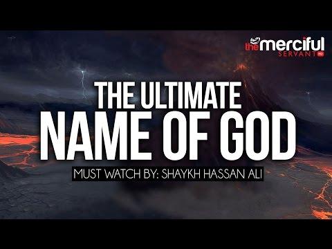 The Ultimate Name of God - Ism Al-Azam