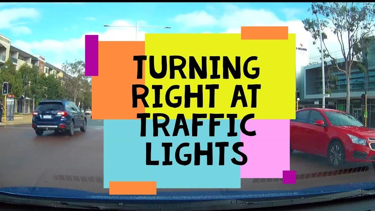 Turning At Traffic Lights