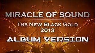 The New Black Gold 2013 - Album version