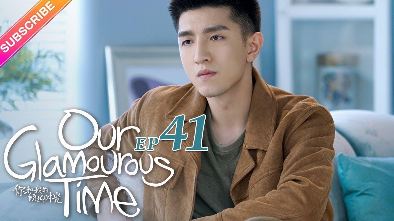 Download Our Glamorous Time EP41 - Zhao Liying, Kim, Ham, Lin Yuan, Cao Xiwen【Fresh Drama】