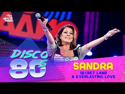Sandra - Secret Land  Everlasting Love Дискотека 80-х 2016