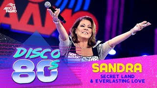 Sandra - Secret Land & Everlasting Love (Дискотека 80-х 2016)