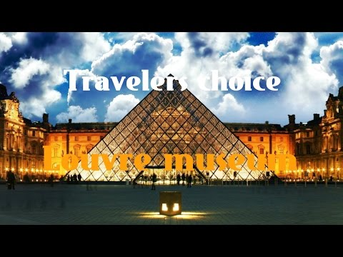 Travelers choice:Louvre Museum in Paris  || Places To Travel