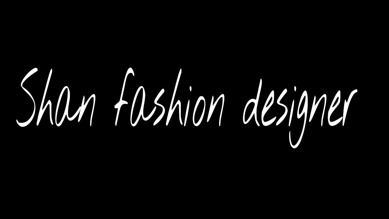 Shan Fashion Designer Live Stream Youtube