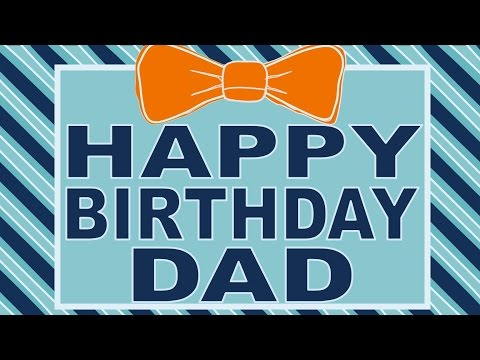 Happy Birthday Dad Song